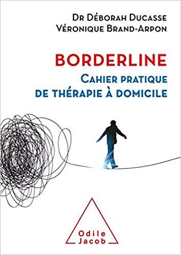 Borderline: Cahier pratique de thérapie à domicile
